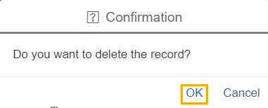 "Alert box asking ""Do you want to delete the record?"" is displays. OK button highlighted at bottom right corner"