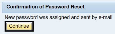Confirmation of Password Reset; New password was assigned and sent by e-mail; Circled continue submit button.