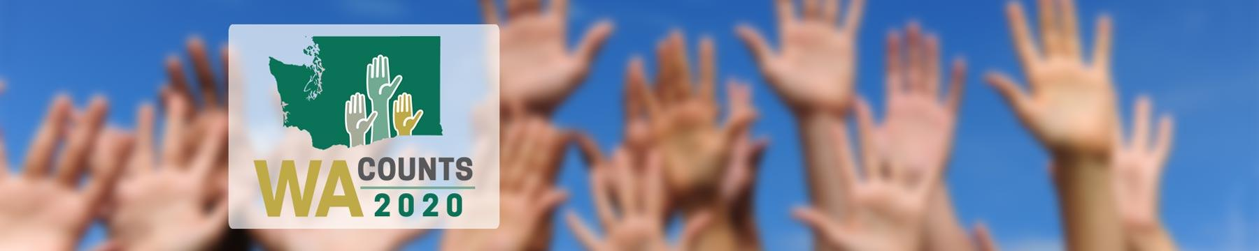 """Logo reading """"WA Counts 2020"""" over an image of hands stretched high in the air"""